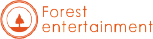 Forest entertainment